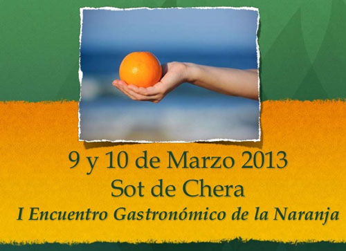 I Encuentro Gastronómico de la Naranja en Sot de Chera
