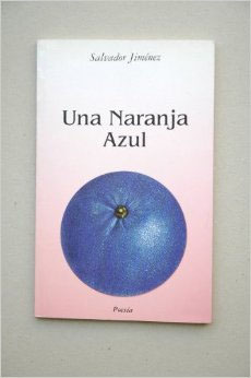 Una Naranja Azul de Salvador Jiménez
